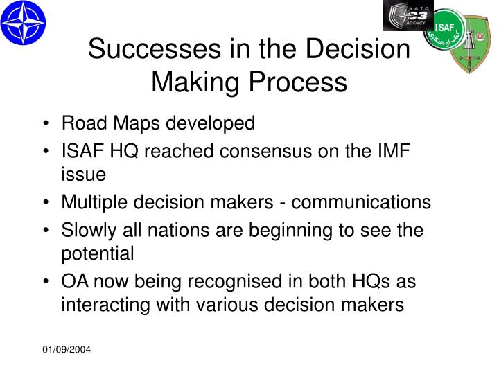 Successes in the Decision Making Process