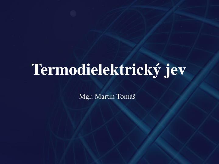 Termodielektrický jev