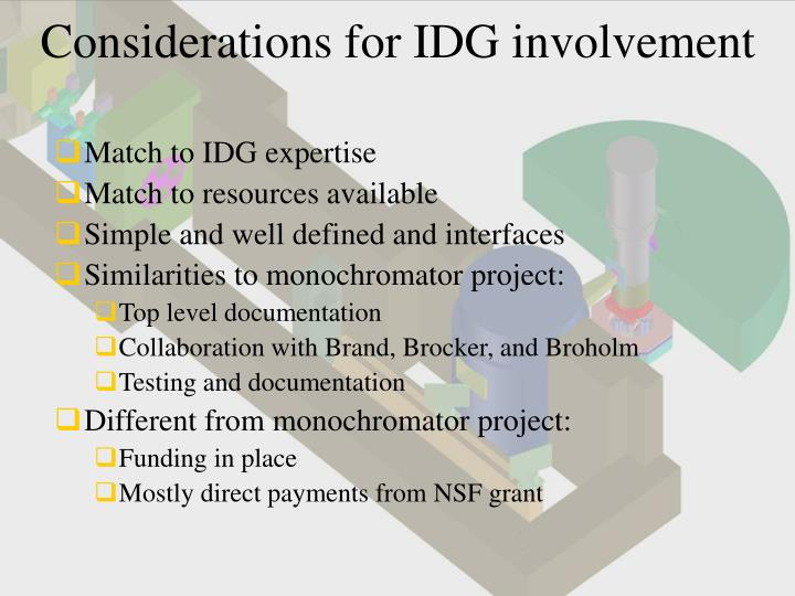 Considerations for IDG involvement