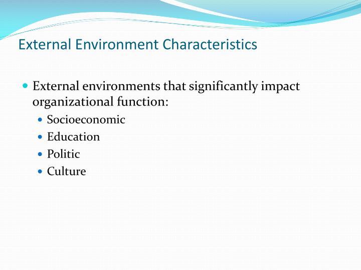 External Environment Characteristics
