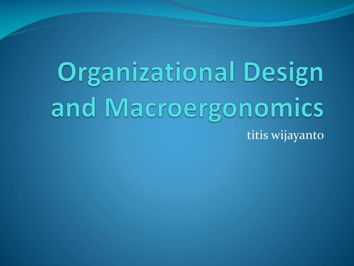 Organizational Design and