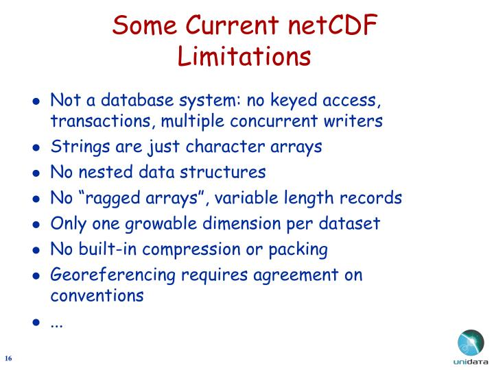 Some Current netCDF Limitations