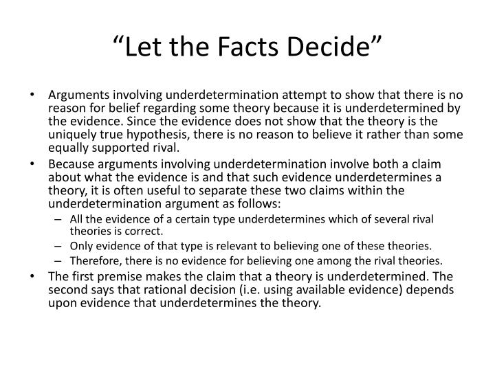 """Let the Facts Decide"""
