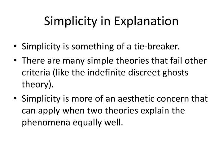 Simplicity in Explanation