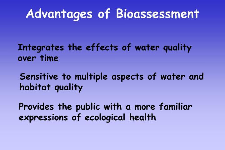 Advantages of Bioassessment