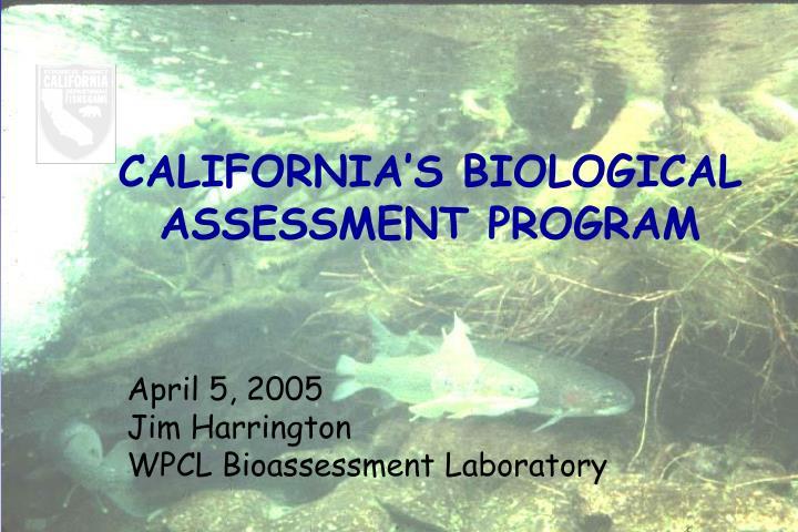 CALIFORNIA'S BIOLOGICAL
