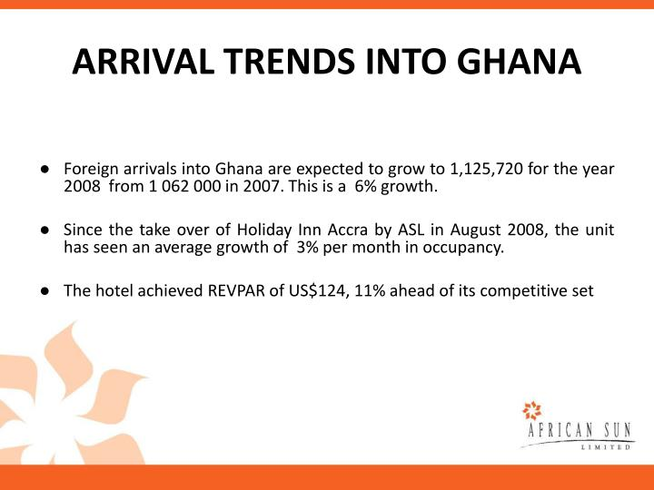 ARRIVAL TRENDS INTO GHANA