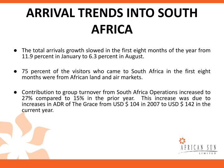 ARRIVAL TRENDS INTO SOUTH AFRICA