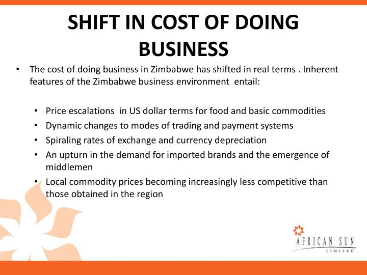 SHIFT IN COST OF DOING BUSINESS