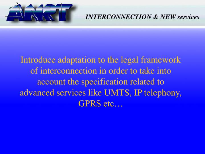 INTERCONNECTION & NEW services