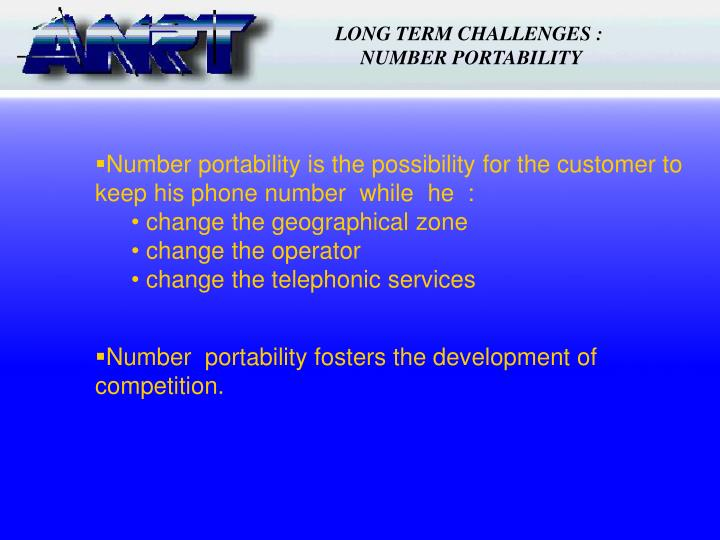 LONG TERM CHALLENGES :