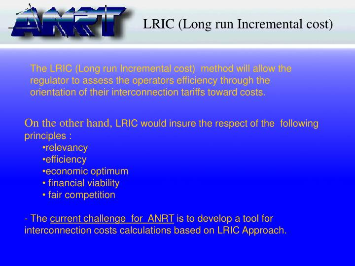 LRIC (Long run Incremental cost)