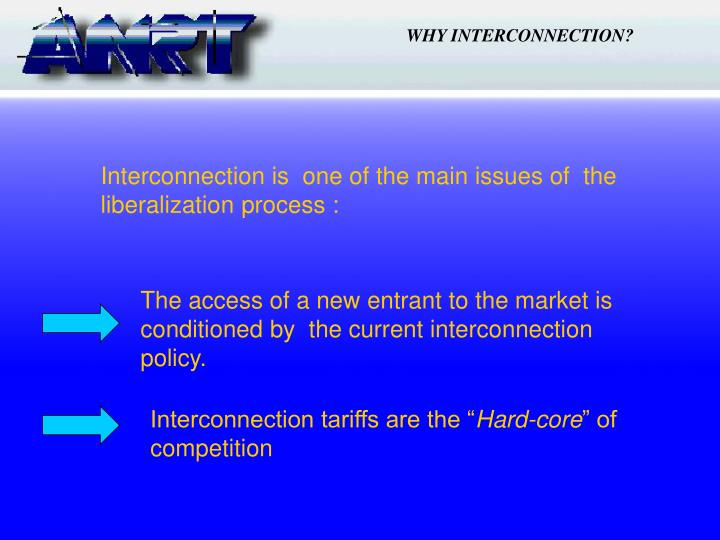 WHY INTERCONNECTION?