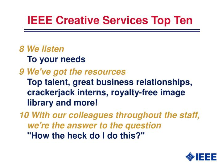 IEEE Creative Services Top Ten