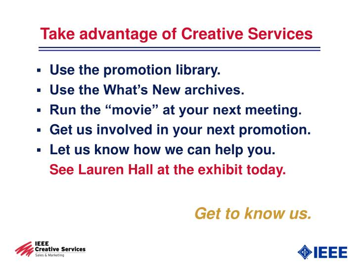 Take advantage of Creative Services