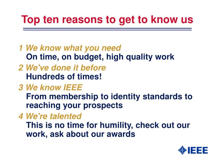 Top ten reasons to get to know us