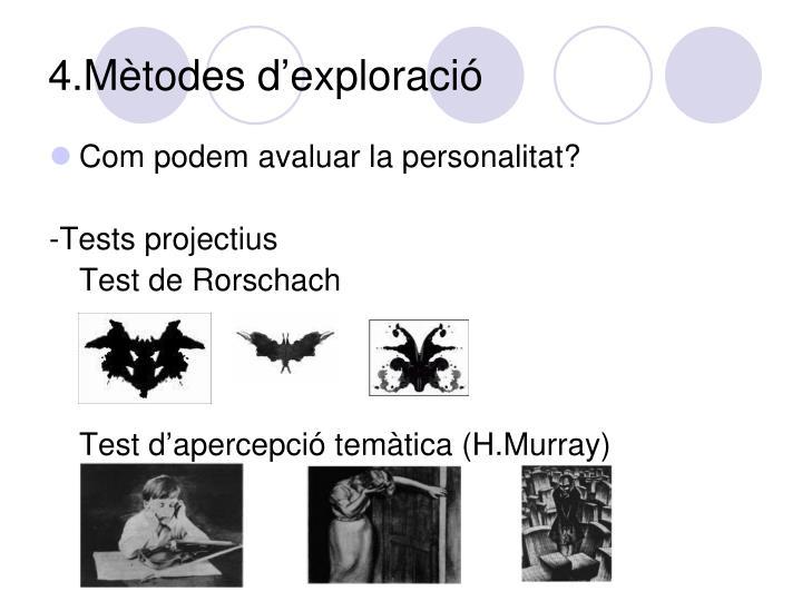 4.Mètodes d'exploració