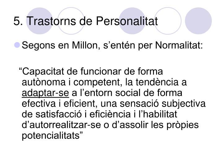 5. Trastorns de Personalitat