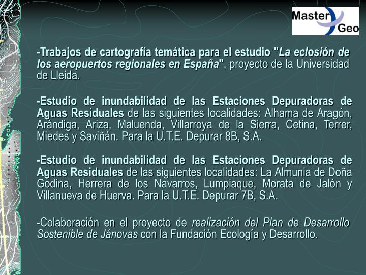 """-Trabajos de cartografía temática para el estudio """""""