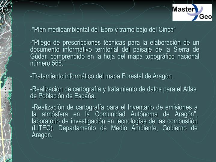 """-""""Plan medioambiental del Ebro y tramo bajo del Cinca"""""""