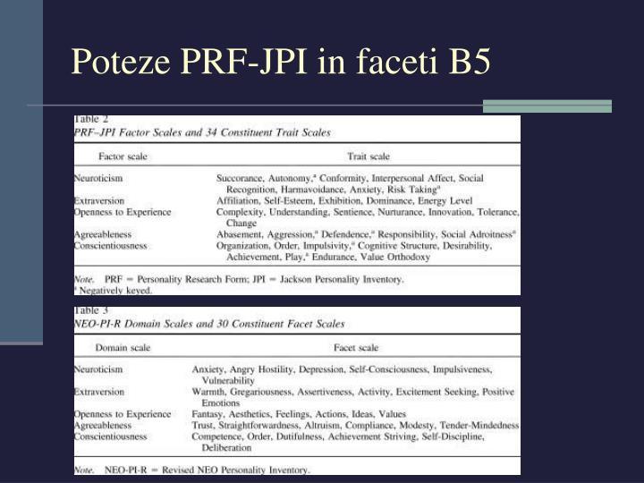 Poteze PRF-JPI in faceti B5