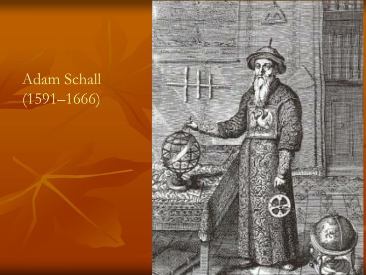 Adam Schall (1591–1666)