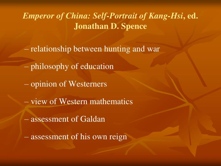 Emperor of China: Self-Portrait of Kang-Hsi