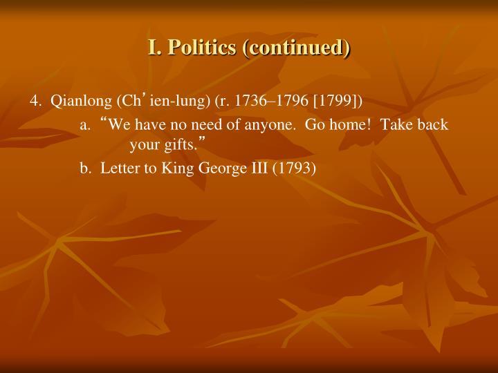 I. Politics (continued)