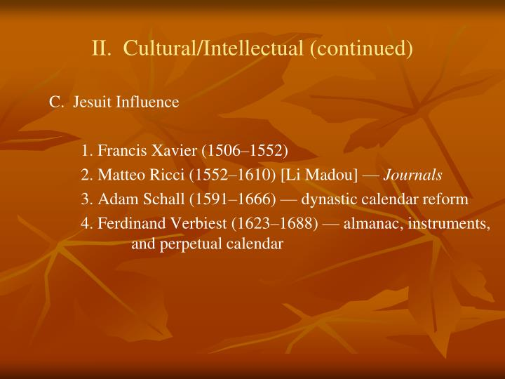 II.  Cultural/Intellectual (continued)