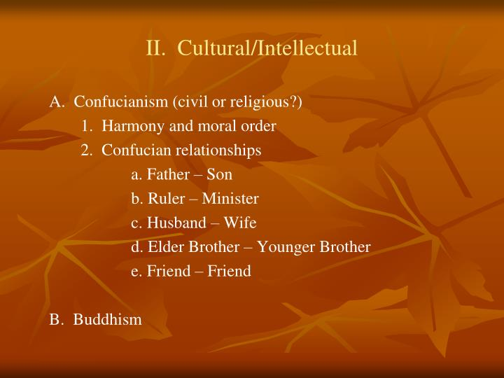 II.  Cultural/Intellectual
