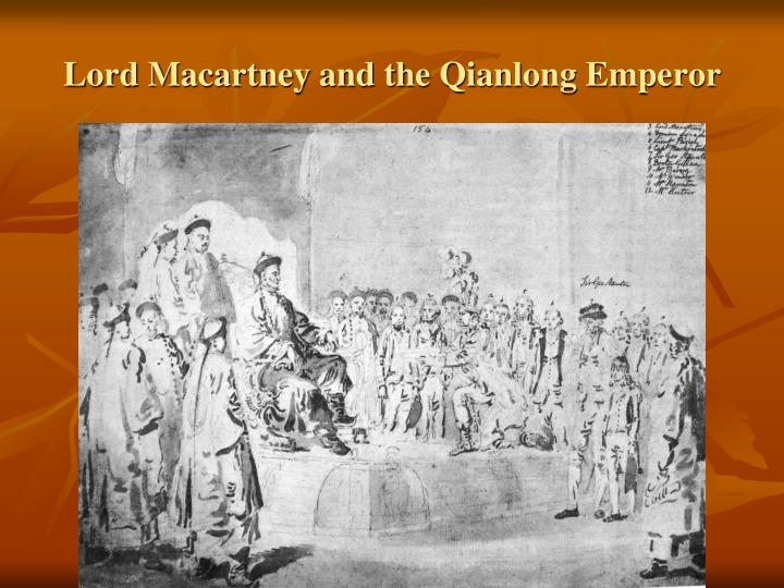 Lord Macartney and the Qianlong Emperor