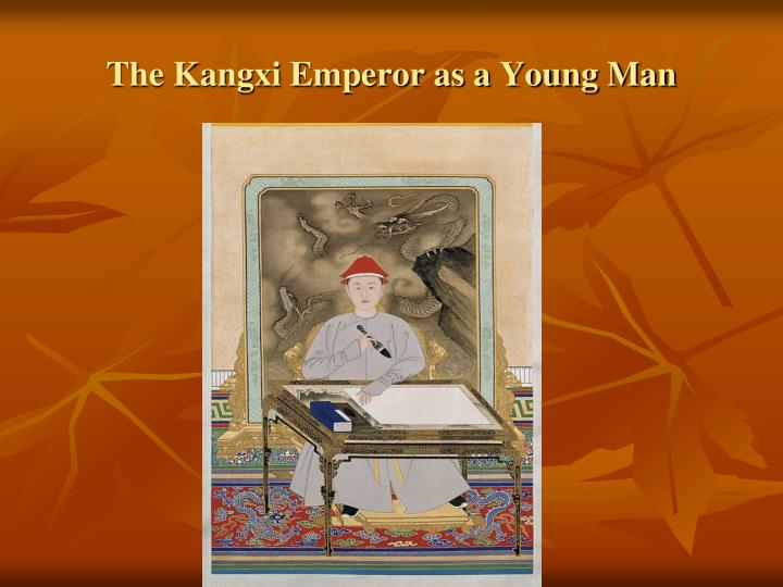 The Kangxi Emperor as a Young Man