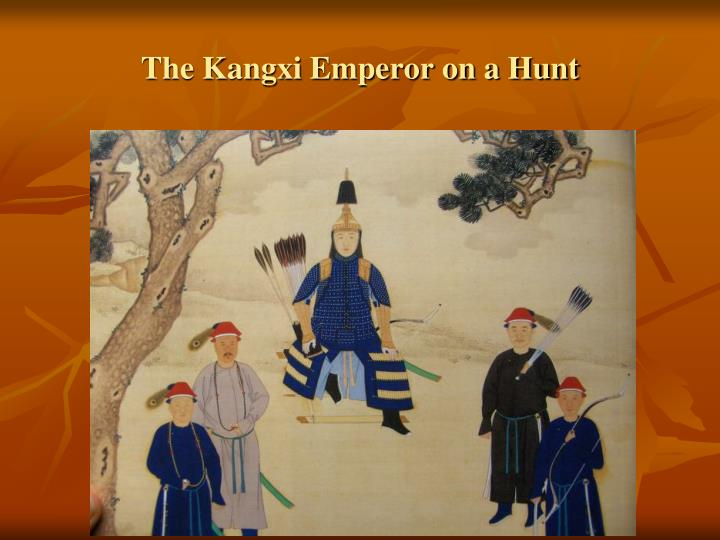 The Kangxi Emperor on a Hunt