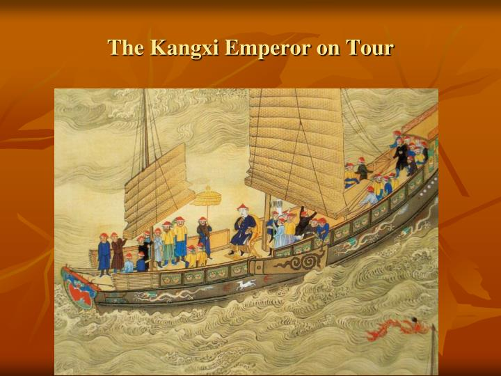 The Kangxi Emperor on Tour