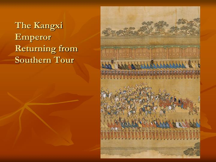 The Kangxi Emperor Returning from Southern Tour
