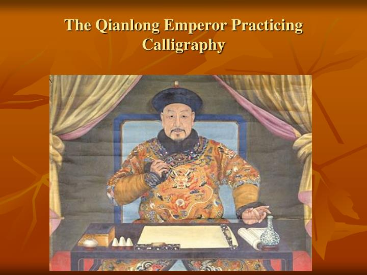 The Qianlong Emperor Practicing Calligraphy