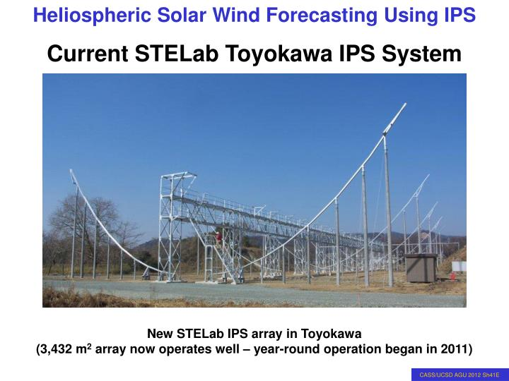 Current STELab Toyokawa IPS System