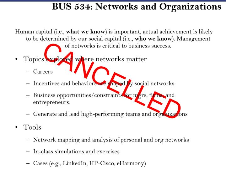 BUS 534: Networks and Organizations
