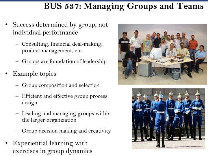 BUS 537: Managing Groups and Teams
