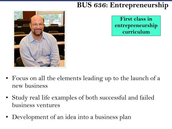 BUS 636: Entrepreneurship
