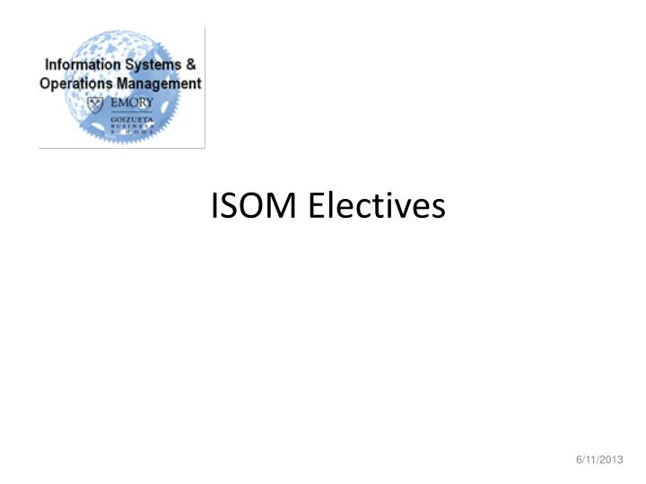 ISOM Electives