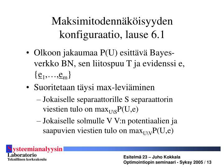 Maksimitodennäköisyyden konfiguraatio, lause 6.1