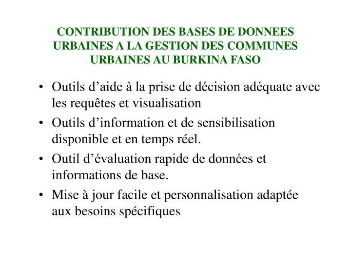 CONTRIBUTION DES BASES DE DONNEES URBAINES A LA GESTION DES COMMUNES URBAINES AU BURKINA FASO