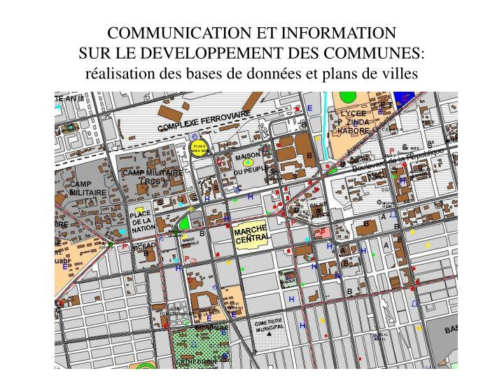 COMMUNICATION ET INFORMATION