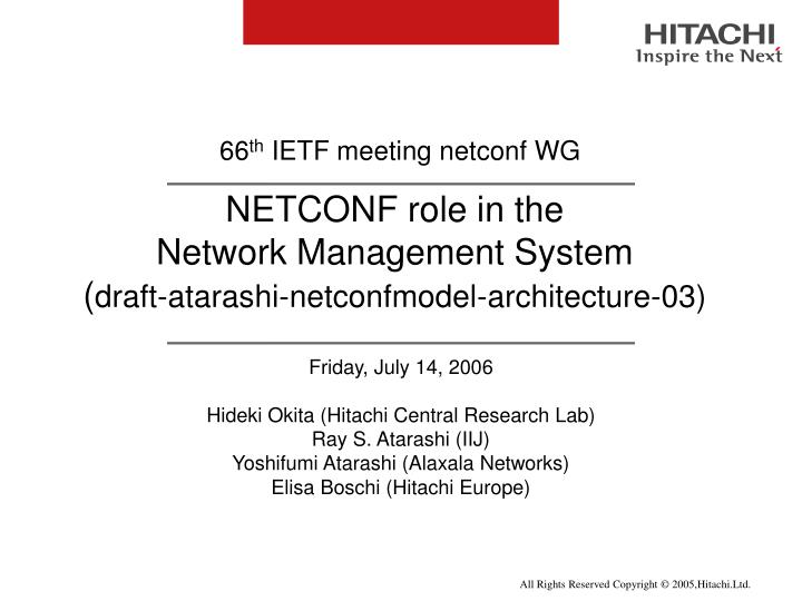 Netconf role in the network management system draft atarashi netconfmodel architecture 03