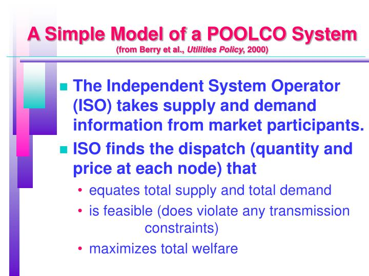 A Simple Model of a POOLCO System
