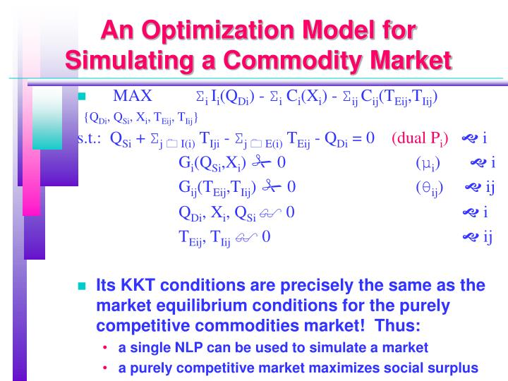 An Optimization Model for Simulating a Commodity Market