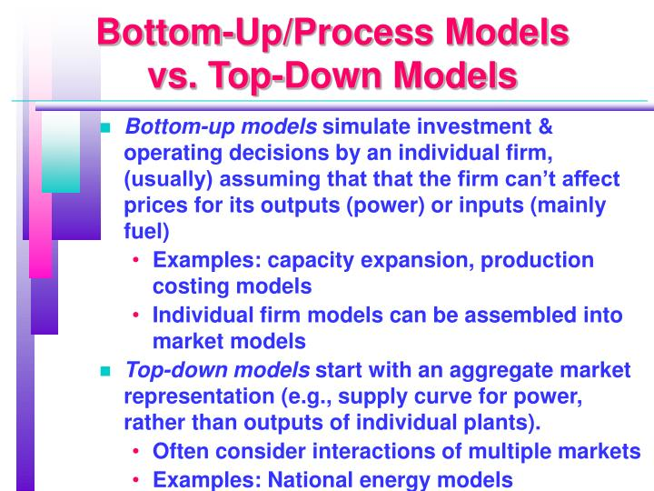 Bottom-Up/Process Models