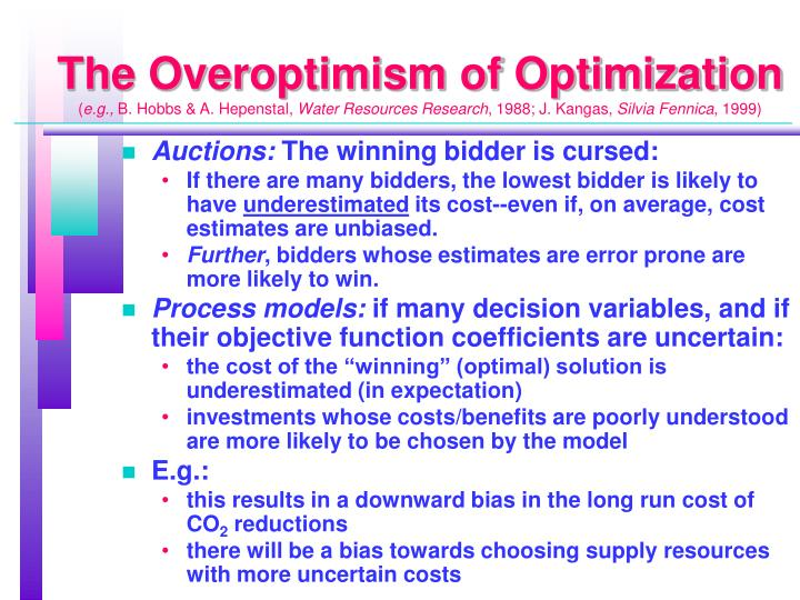 The Overoptimism of Optimization