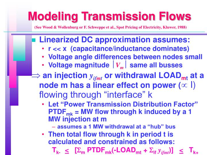 Modeling Transmission Flows